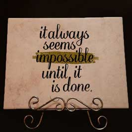 Ceramic Tile - Motivational Quote