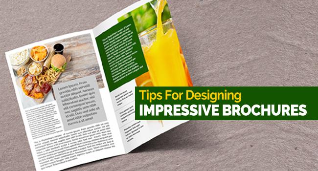 DESIGNING IMPRESSIVE BROCHURES