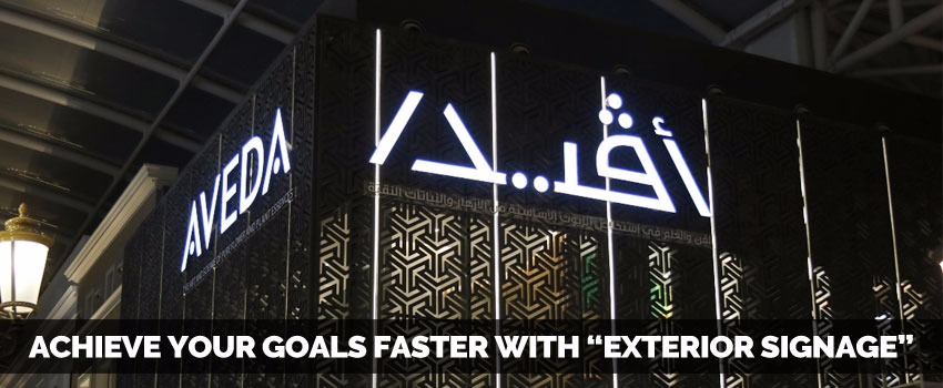 Achieve your goals faster with Exterior Signage