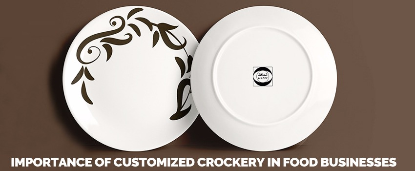 Customized Crockery in Food Businesses