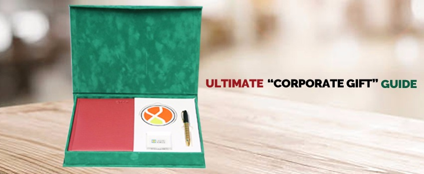 Ultimate Corporate Gift Guide