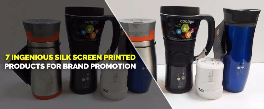 7 Ingenious Silk Screen Printed Products for Brand Promotion