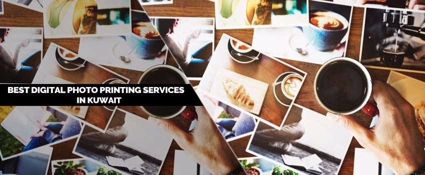 Best Digital Photo Printing Services in Kuwait