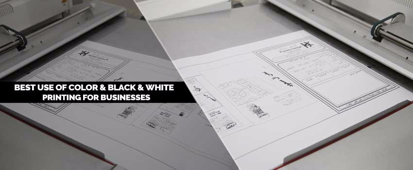Best Use of Color & Black & White Printing for Businesses