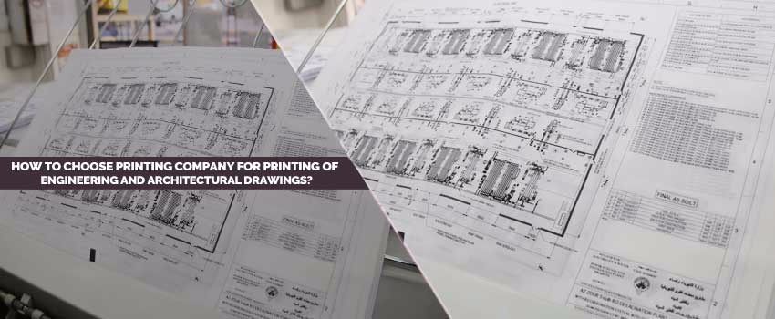 Printing of Engineering and Architectural Drawings