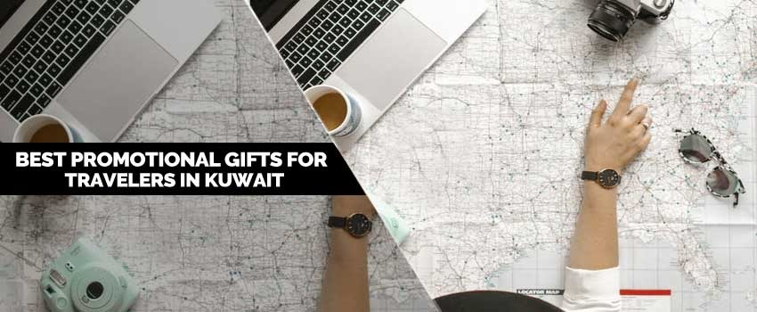 Best Promotional Gifts for Travelers in Kuwait