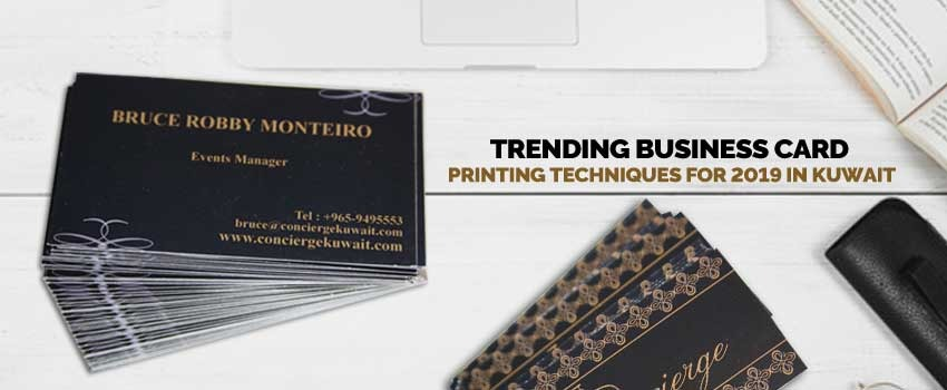 Business Card Printing Techniques 2019 in Kuwait
