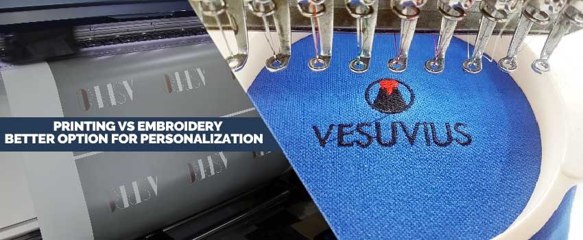Printing vs Embroidery Better Option for Personalization