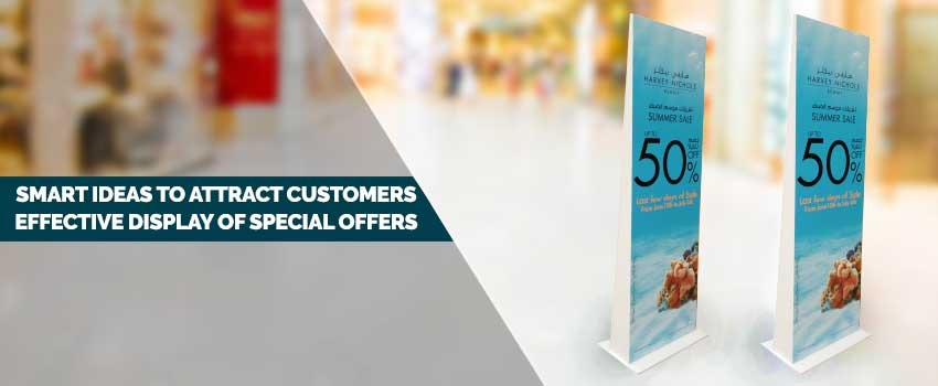 Smart Ideas to Attract Customers - Effective Display of Special Offers