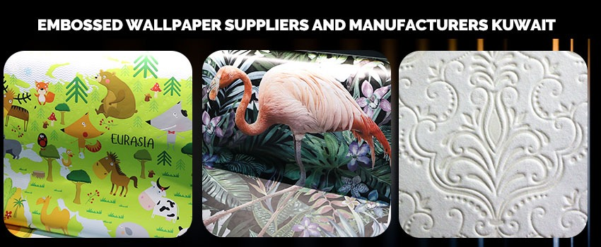 Embossed Wallpaper Suppliers and Manufacturers Kuwait