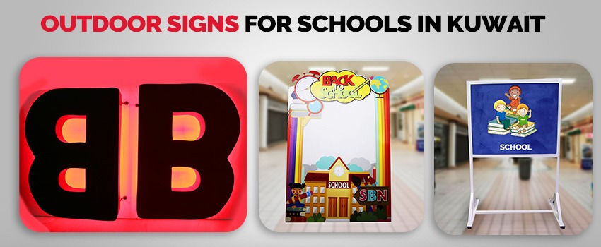 Outdoor Signs for Schools in Kuwait