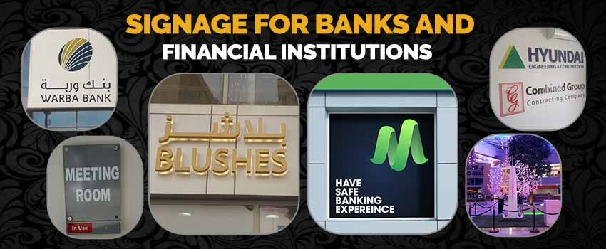 Signage for banks and financial institutions