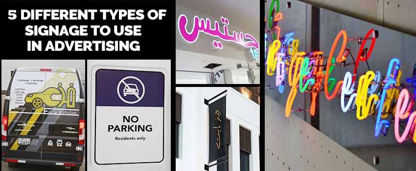 Different Types of Signage to Use in Advertising
