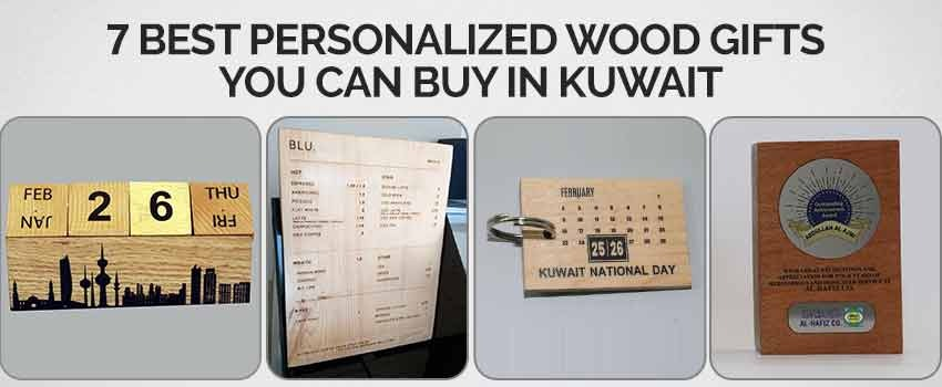 Best Personalized Wood Gifts You Can Buy in Kuwait
