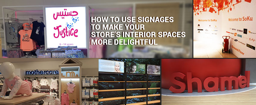 How to Use Signages