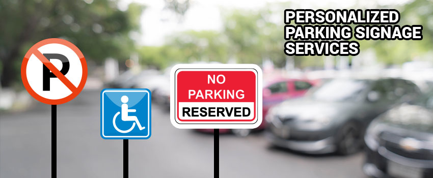 Personalized Parking Signage Services
